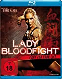 Lady Bloodfight - Fight for your life [Blu-ray]