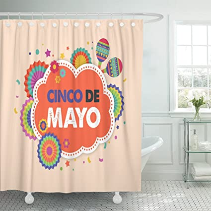 Emvency Shower Curtain Colorful Mexican Cinco De Mayo May 5 Federal Holiday In Mexico Fiesta And