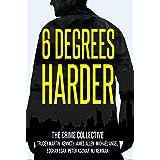 6 Degrees Harder: A Crime Thriller Anthology
