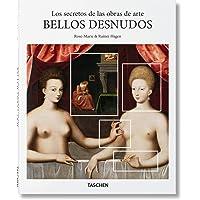 Los secretos de las obras de arte. Bellos desnudos (Serie básica de arte 2.0.)
