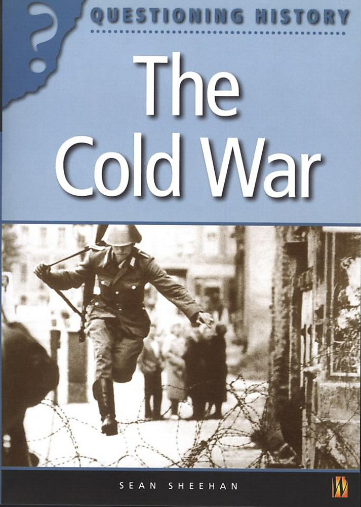 Read Online The Cold War (Questioning History) pdf