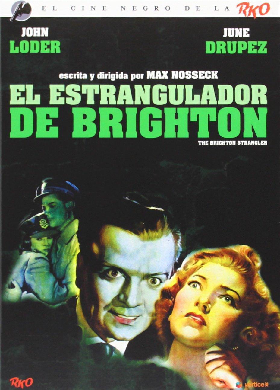 Cine Negro RKO: El Estrangulador De Brighton Incluye Libreto Exclusivo De 24 Páginas DVD: Amazon.es: John Loder, June Duprez, Michael St. Angel, ...