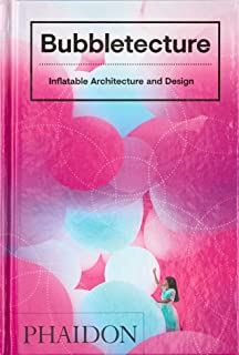 Bubbletecture, inflatable architecture and design
