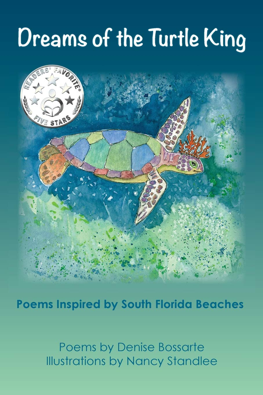 Read Online Dreams of the Turtle King: Poems Inspired by South Florida Beaches Text fb2 ebook