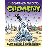 The Cartoon Guide to Chemistry: The Cartoon Guide to Chemistry by Larry Gonick,Craig Criddle