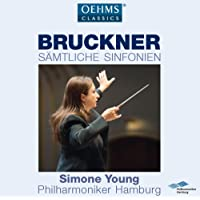 Bruckner:Complete Symphonies [Philharmoniker Hamburg, Simone Young] [Oehms Classics: OC026]