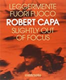 Leggermente fuori fuoco-Slightly out of focus. Ediz. illustrata