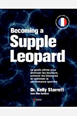 Becoming a supple leopard - Version Francaise Hardcover