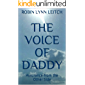 The Voice of Daddy: Assurance from the Other Side
