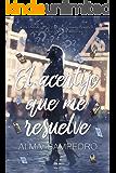 El acertijo que me resuelve (Spanish Edition)