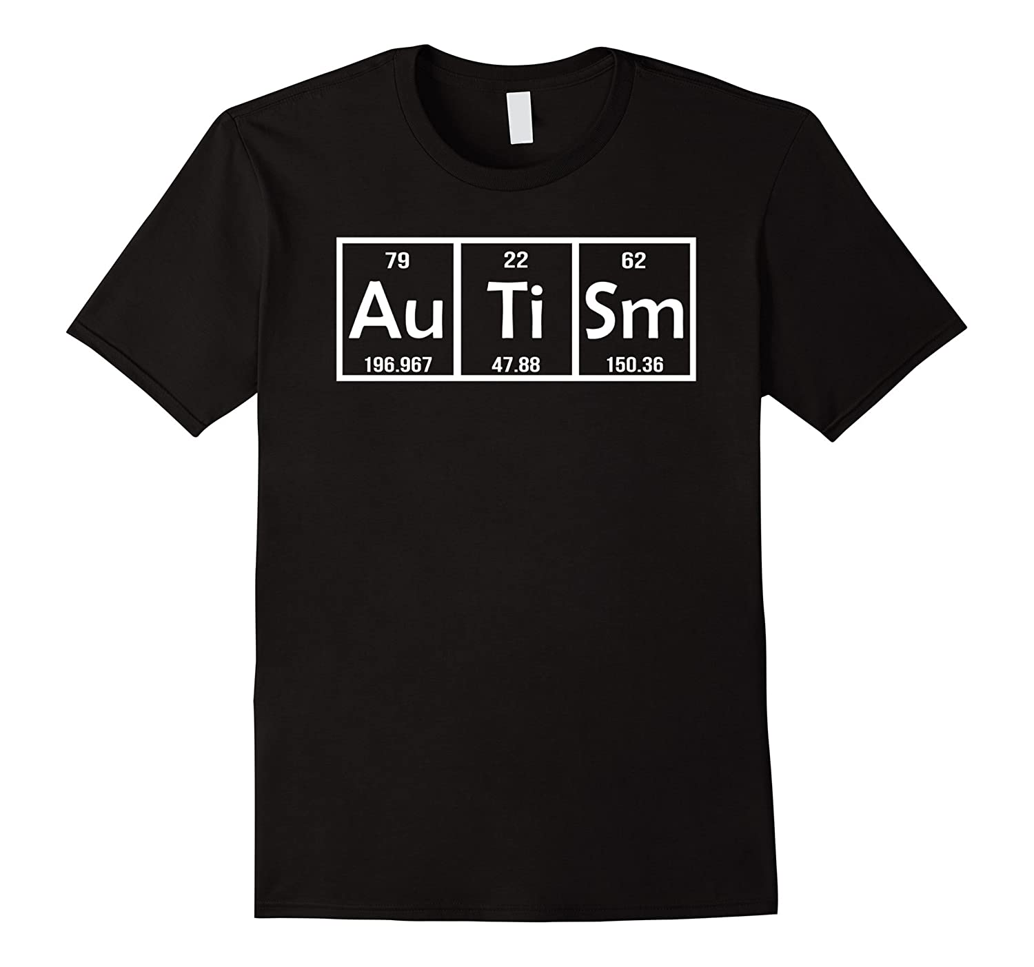 autism gifts for adults funny periodic table t shirt - Periodic Table Autistic
