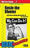 Rosie the Riveter: Girl Power During World War II (358) (1000 Readers)