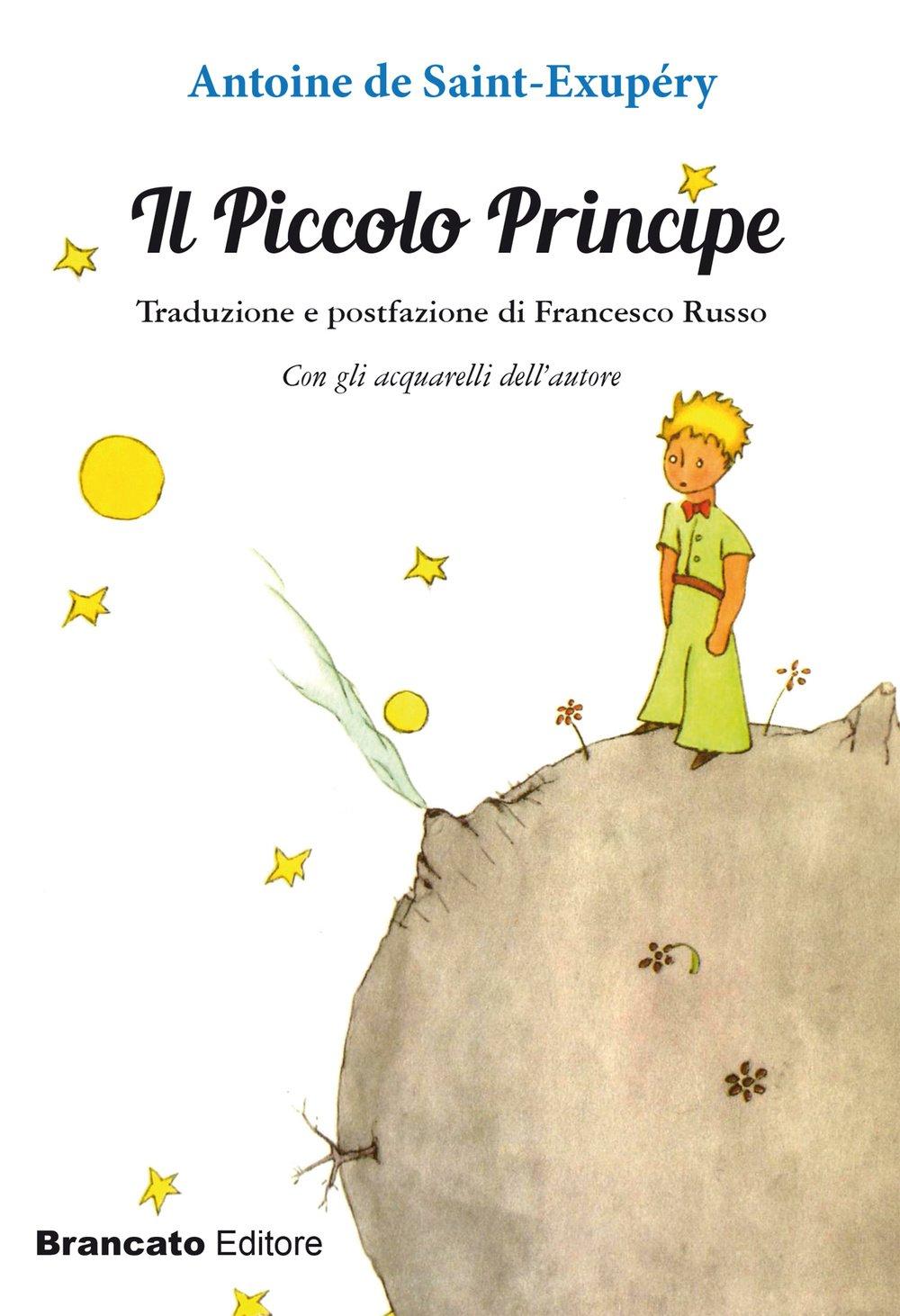Il Piccolo Principe: Amazon.es: Antoine de Saint-Exupéry, F ...