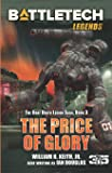 BattleTech Legends: The Price of Glory: The Gray Death Legion Saga, Book 3