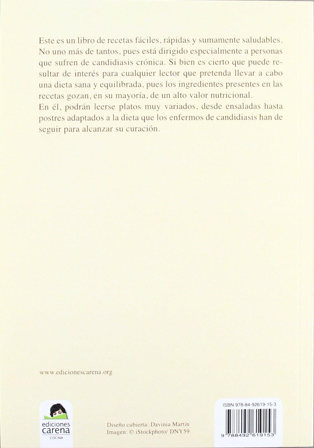 Recetas Para Personas Con Candidiasis (Ensayo): Amazon.es: Asociación Española de Candidiasis: Libros