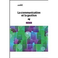 La communication et la gestion 3e édition