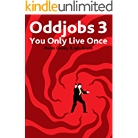 Oddjobs 3: You Only Live Once book cover