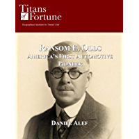 Ransom E. Olds: America's First Automotive Pioneer