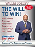 The Will to Win! - How to Use Attitude, Aptitude & Appetite to Reach Your Next Level - Seminars On Demand Motivational Customer Service Personal Development Training Video - Speaker Willie Jolley - Includes Streaming Video and Audio + DVD + MP3 Audio