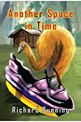Another Space in Time Kindle Edition