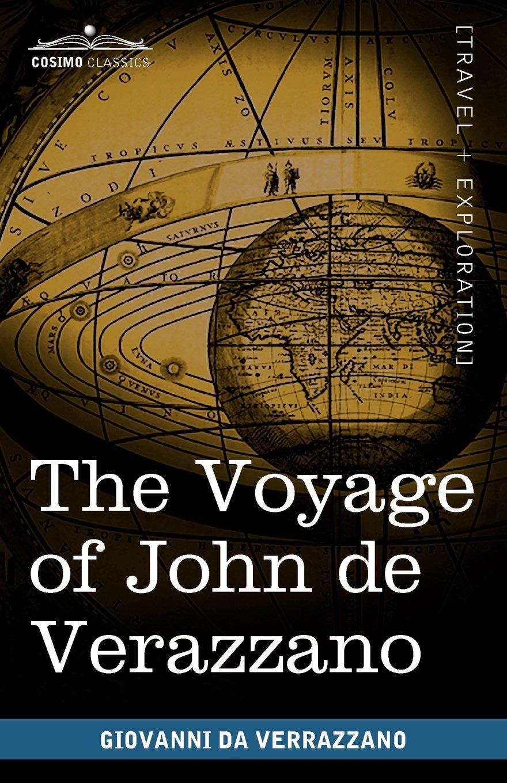 the-voyage-of-john-de-verazzano-along-the-coast-of-north-america-from-carolina-to-newfoundland-a-d-1524