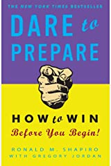 Dare to Prepare: How to Win Before You Begin Paperback