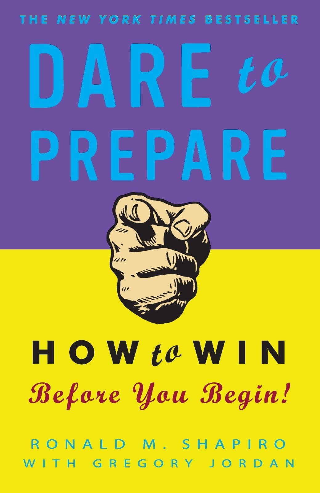 Dare to Prepare: How to Win Before You Begin pdf