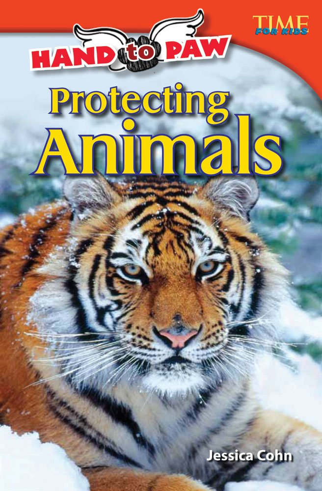 Download Hand to Paw: Protecting Animals (library bound) (TIME FOR KIDS® Nonfiction Readers) pdf epub
