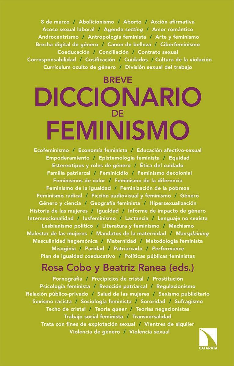 Breve diccionario de feminismo: 782 (Mayor): Amazon.es: Cobo Bedia, Rosa, Ranea Triviño, Beatriz: Libros