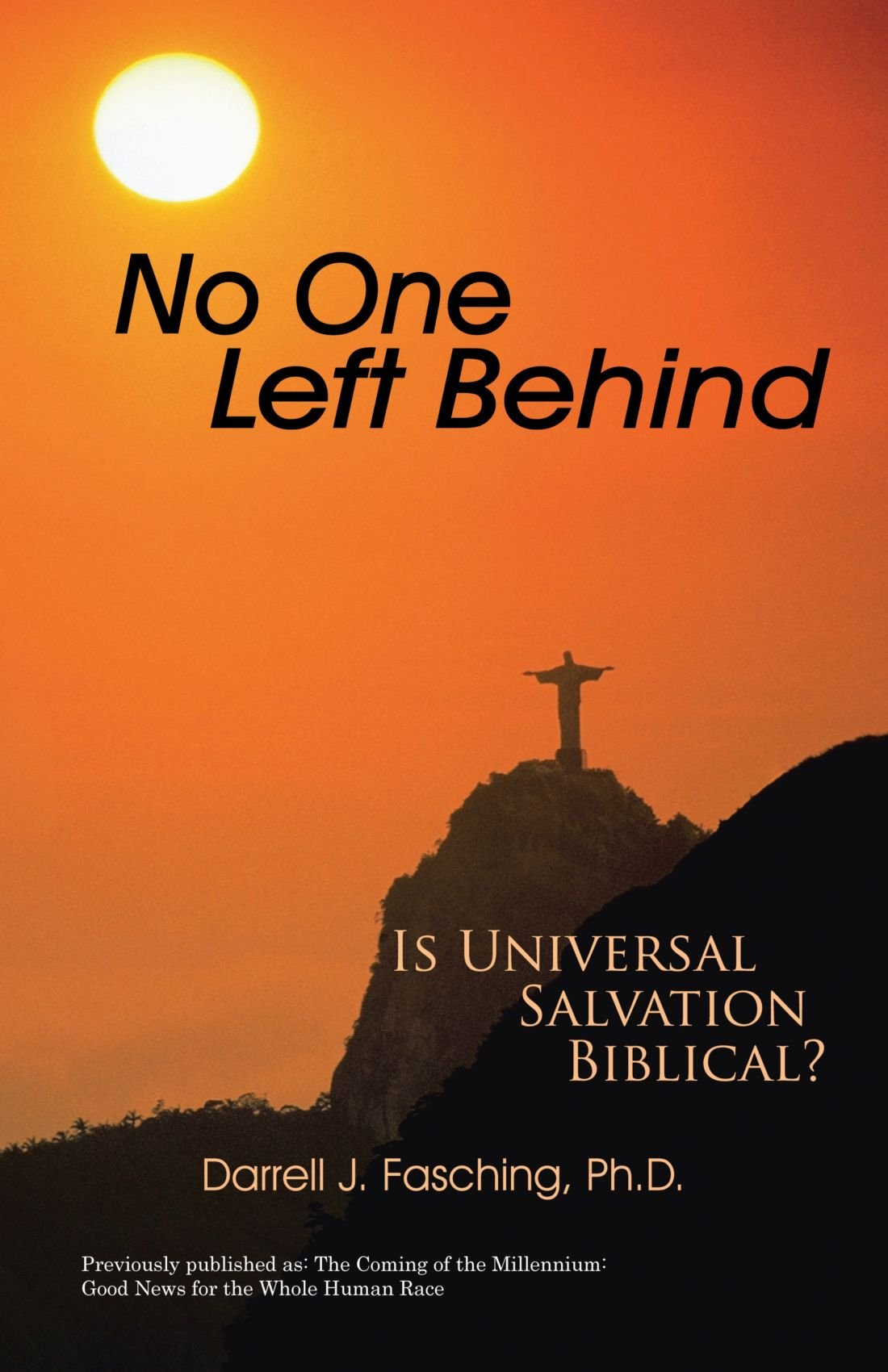 No One Left Behind: Is Universal Salvation Biblical? pdf epub