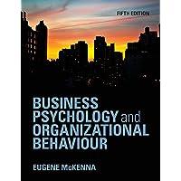 Business Psychology and Organizational Behaviour