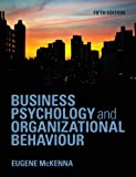 Business Psychology and Organizational Behaviour