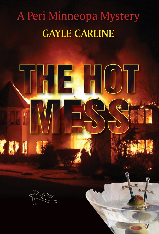 Download The Hot Mess (Peri Minneopa Mysteries) ebook