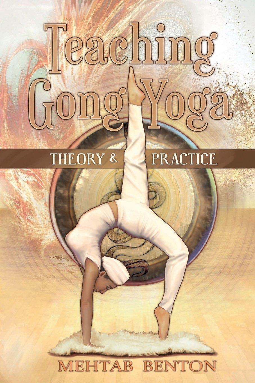 Teaching Gong Yoga: Amazon.es: Mehtab Benton: Libros en ...