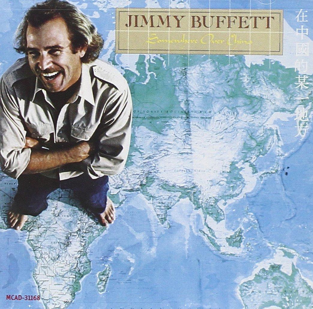 Jimmy Buffett - Somewhere Over China - Amazon.com Music