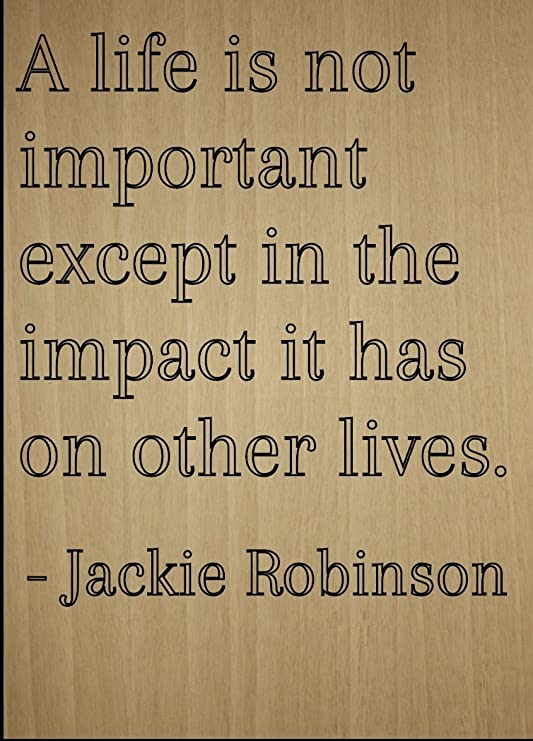 Framed Jackie Robinson Quote Your Life Matters