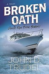 Broken Oath: A Raven Thriller Kindle Edition