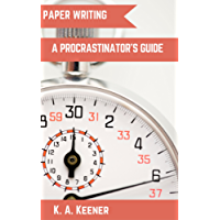 Paper Writing: A Procrastinator's Guide (English Edition)