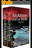 McAllister Justice Series Volume Two: Dark psychological thrilers (McAllisterJustice Series)