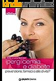 Iperglicemia e diabete (I libri di eurosalus)