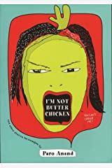 I'm Not Butter Chicken Kindle Edition