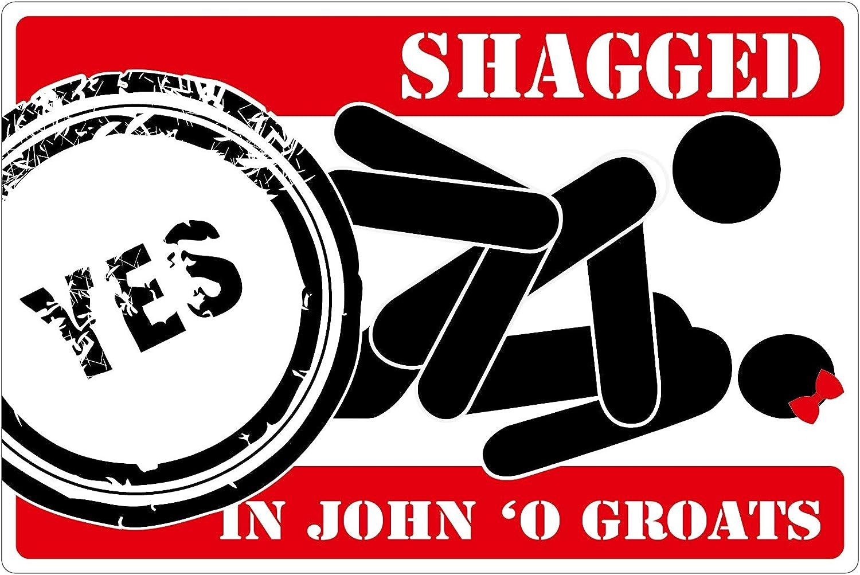 12,5 cm x 8,3 cm - Trend funny SHAGGED in John O Groats Sticker 4,9 inch x 3,3 inch
