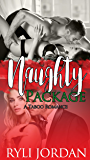 Naughty Package: A Taboo Stepbrother Romance