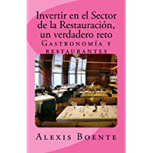 Invertir en el Sector de la Restauración: Un verdadero reto (Spanish Edition) Feb 1, 2014