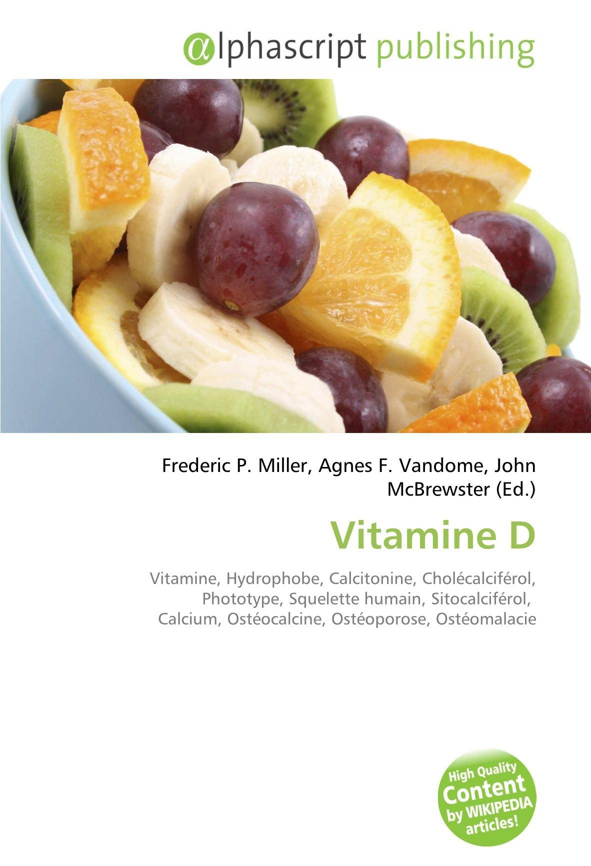 Amazon.fr - Vitamine D: Vitamine, Hydrophobe, Calcitonine ...