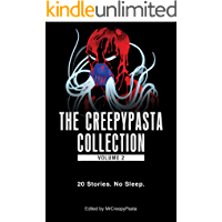 The Creepypasta Collection, Volume 2: 20 Stories. No Sleep. book cover
