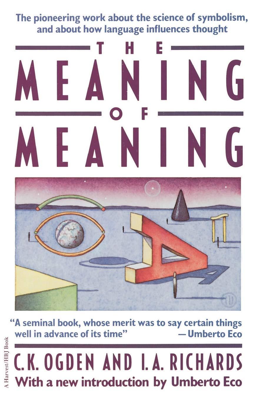 Meaning Of Meaning  Ogden, C. K., Richards, I. A. Amazon.de Bücher
