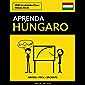 Aprenda Húngaro - Rápido / Fácil / Eficiente: 2000 Vocabulários Chave