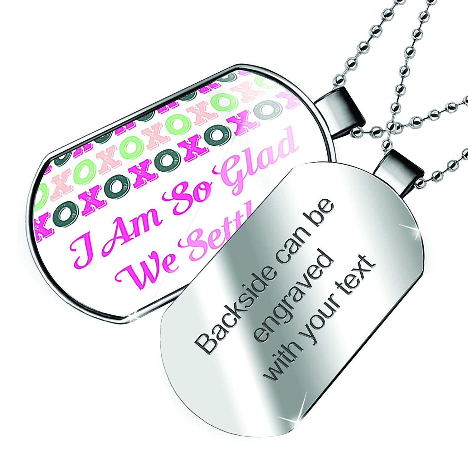 NEONBLOND Personalized Name Engraved I Am So Glad We Settled Valentines Day XOXOs Dogtag Necklace