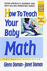 How to Teach Your Baby Math (The Gentle Revolution Series) Paperback